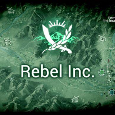 Rebel Inc : Guide stratégique pour écraser la rebéllion